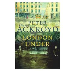 London Under: a wonderful, atmospheric, imaginative, oozing short study of everything that goes on under London, from original springs and streams and Roman amphitheatres to Victorian sewers, gang hideouts and modern Tube stations.