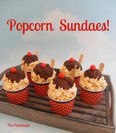 The Partiologist: Popcorn Sundae Cups!
