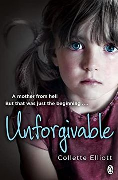 """Read """"Unforgivable"""" by Collette Elliott available from Rakuten Kobo. Unforgivable is the shocking real-life story of suffering and survival from child abuse victim Collette Elliott. Free Books, Good Books, Books To Read, My Books, Non Fiction, Free Download, What To Read, Book Photography, Free Reading"""