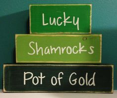 Lucky Shamrocks Pot of Gold - St. Patricks Day Decor St Patrick Day Blocks Hand Crafted and Painted Primitive Block Personalized Decor