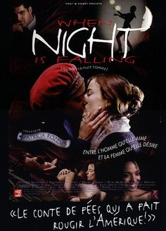Official theatrical movie poster ( of for When Night Is Falling Directed by Patricia Rozema. Starring Pascale Bussières, Rachael Crawford, Henry Czerny, Don McKellar Top Movies, Movies To Watch, Movies Free, American History X, The Image Movie, Bon Film, Romantic Films, Streaming Movies, Hd Streaming