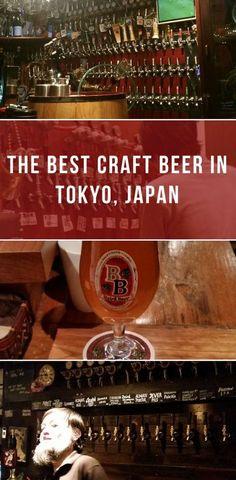 The best craft beer in Tokyo, Japan | Beer | Craft Beer | Breweries | Tokyo | Japan | Travel Guide #JapanTravel