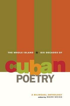 This volume is the first comprehensive overview of poetry written by Cubans in the more than six decades since 1944. Presented in a Spanish-English en face edition, The Whole Island makes available the astonishing achievement of a wide range of Cuban poets. The translations, almost all of them new, convey the intensity and beauty of the accompanying Spanish originals.