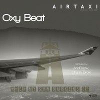 Oxy Beat - When My Sun Darkens (Dhyan Droik Remix) by Dhyan Droik on SoundCloud