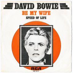 """David Bowie, """"Be my Wife"""" 45, 1977 (please follow minkshmink on pinterest)"""