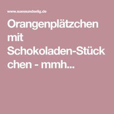 Orangenplätzchen mit Schokoladen-Stückchen - mmh...