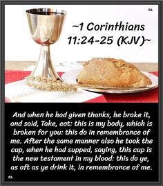 In Remembrance Of Me, God Is Good, Give Thanks, Scriptures, Bible, Food, Biblia, Essen, Meals