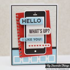 Card smartphone phone MFT Die-namics camera cameras sms messages the sweetest thing MFT Boy Cards, Kids Cards, Cute Cards, Card Making Inspiration, Creative Inspiration, Handmade Birthday Cards, Handmade Cards, Phone Card, Journaling