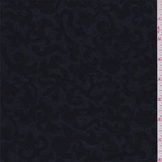 I LOVE THIS!!!!  Dark blue with a black scroll print. This lightweight acetate knit fabric has ample stretch and recovery.Compare to $12.00/yd