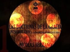 1- Introducción: El conocimiento de Dios lo es todo - Nicolás Serrano - YouTube