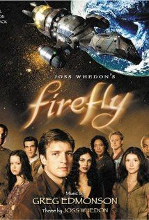 Firefly (TV Show): Epic show about space cowboys - inexplicably cancelled midway through first season. Some of Joss Whedon's best work.