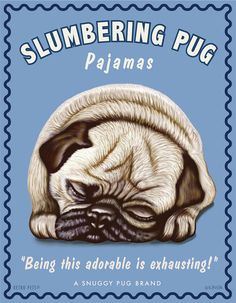 Pug Art Slumbering Pug Being This Adorable by RetroPetsGallery, $20.00