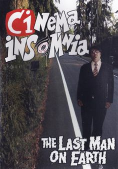 Are you ready for the Apocalypse? Here is the Link to the Classic Cinema Insomnia Episode of Mr. Lobo Hosting THE LAST MAN ON EARTH!: http://livestre.am/pc3C