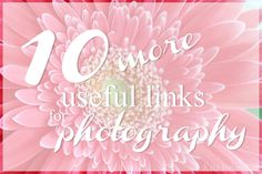 Kiia Innanmaa: 10 MORE USEFUL LINKS FOR PHOTOGRAPHY