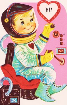 Vintage Valentine Space Boy Hi!