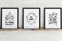 Set of 3 Digital Prints  Be Brave   Be Kind   by LaneSixCreative