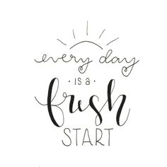 Letter Lovers frau_mesas: Handlettering every day is a fresh start calligraphy quotes Letter Lovers: frau_mesas zu Gast Calligraphy Quotes Doodles, Cute Calligraphy, Doodle Quotes, Calligraphy Practice, Bullet Journal Quotes, Bullet Journal Ideas Pages, Hand Lettering Quotes, Brush Lettering, Fresh Start Quotes