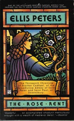 The Rose Rent (Chronicles of Brother Cadfael #13) by Ellis Peters
