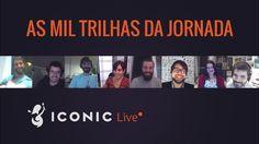 ICONIC Live - As Mil Trilhas da Jornada: Encontrando o Seu Caminho