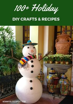 100+ Really Creative Easy Holiday DIY Crafts & Recipes for Christmas