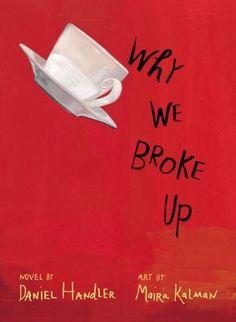 'Why We Broke Up' by Daniel Handler