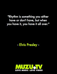 The Kings Knowledge: great quote from the king of Rock 'n' Roll Elvis Presley  #music #quotes #inspiration Click to watch... http://www.muzu.tv/elvispresley/suspicious-minds-viva-elvis-music-video/821511/