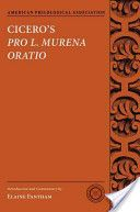 Cicero's Pro L. Murena oratio / introduction and commentary by Elaine Fantham - Oxford : Oxford University Press, cop. 2013