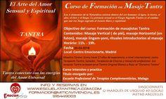 FORMACIÓN EN MASAJE TÁNTRICO PROFESIONAL OBJETIVO DEL CURSO: FORMACIÓN DE MASAJISTAS TÁNTRICOS MADRID 20 DE MARZO en MADRID DE 11:00 A 19:00 HORAS PRECIO 200 EUROS http://escuelatantrica.com/CURSOTANTRAMASAJE.html