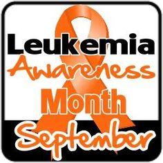 September is Leukemia Awareness Month