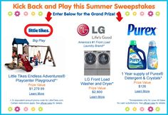 Kick Back And Play Sweepstakes - From Little Tikes  .Great combo prize...so many... useful....ideas...