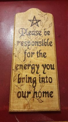 Wooden wall hanging. Wiccan pagan spiritual saying  Will have this in my entry way.