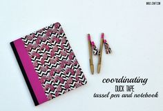 Easy to make tassel pen and coordinating notebook with Duck Tape