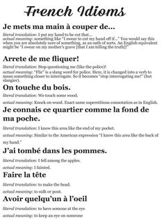 Idioms are good to know on other languages French Slang, French Phrases, French Words, French Quotes, French Sayings, French Language Lessons, French Language Learning, French Lessons, Spanish Lessons
