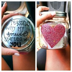 Reasons why my forever started with you... Valentine present in a mason jar. The thought is what counts.