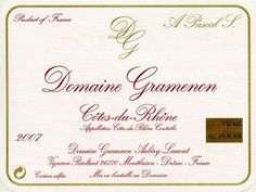 Label of my favorite producer from the Southern Rhone, Domaine Gramenon.