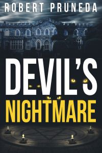 Devil's Nightmare is an occult suspense horror novel by Robert Pruneda, who shakes readers with his visually graphic scenes, supernatural twists, and disturbing settings in this first installment of the Devil's Nightmare series  Get this Forsaken Edition of Robert Pruneda's best-selling supernatural occult horror worldwide on all platforms on July 15, 2015.
