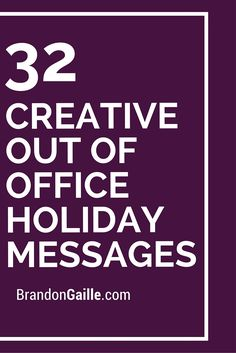 32 Creative Out of Office Holiday Messages