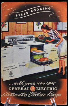 Speed Cooking with Your New 1948 General Electric Range Instructional Manual and Recipe Booklet