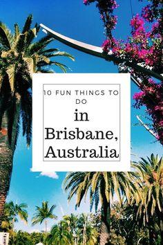 #local 10 fun things to do in Brisbane | Wanderlust And Life Tasmania Australia, Visit Australia, Queensland Australia, Western Australia, Australia Trip, Australia Funny, Brisbane River, Brisbane City, Auckland