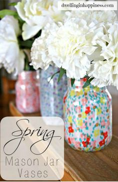 Spring Mason Jars ~ fabric lined and sealed with Mod Podge