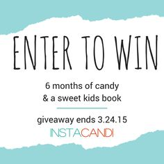 Win 6 Months of INSTACANDI Candy and a Book : The Childrens Book Review