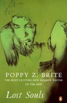 Lost Souls by Poppy Z Brite. Haven't seen this cover, either!