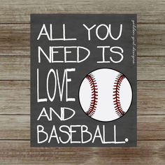 Instant Upload Baseball Wall Art Baseball Home Decor All You Need Is Love And Baseball Printable Wall Art