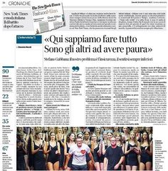 Stefano Gabbanas interview on the relevance of Milan in the fashion industry in todays Corriere della Sera. #mfw @corriere  via DOLCE & GABBANA OFFICIAL INSTAGRAM - Celebrity  Fashion  Haute Couture  Advertising  Culture  Beauty  Editorial Photography  Magazine Covers  Supermodels  Runway Models