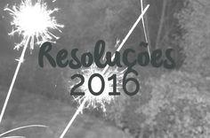 Resoluções para 2016 - nuages dans mon café