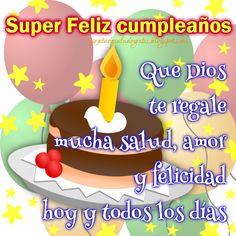 Happy Brithday, Happy Birthday Wishes, Man Birthday, Birthday Greetings, Birthday Cake, Birthday Images, Birthday Quotes, Good Morning In Spanish, Birthday Postcards