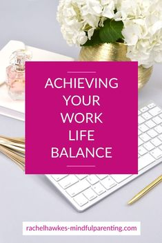 10 approaches you can impliment today to help you achieve a more consistent work life balance. #worklifebalance #worklife