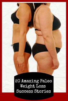 Massive weight loss and transformation without counting calories in these 20 amazing Paleo Weight Loss Success stories.