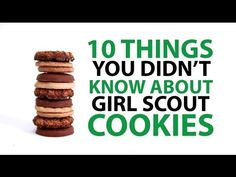 10 Things You Didn't Know About Girl Scout Cookieshttp://mashable.com/2013/04/26/girl-scout-cookies-facts/#:eyJzIjoiZiIsImkiOiJfcjc2aHRkNnpnMzFpZjF3ZiJ9