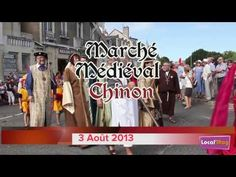 Retour en images du Marché Médiéval Chinon 2013 - YouTube